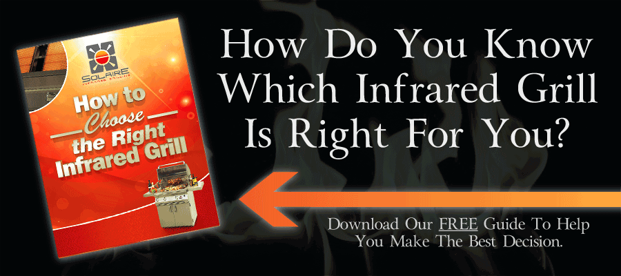 How to Choose the Correct Infrared Grill